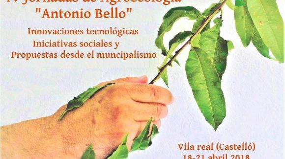"""IV Jornadas de agroecología """"ANTONIO BELLO""""."""