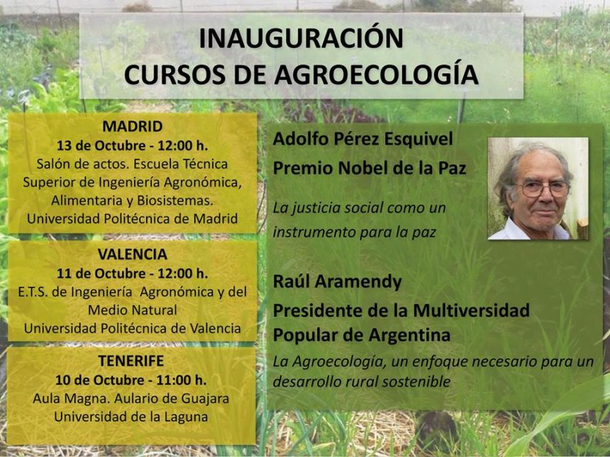El Nobel de la Paz, Adolfo Pérez Esquivel, inaugura el V Curso de Agroecología, Agricultura Urbana, Soberanía Alimentaria y Cooperación al Desarrollo Rural