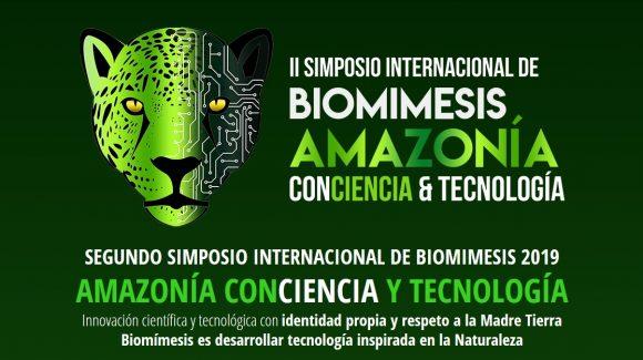 II Simposio Internacional. Biomimesis y Amazonia: ConCiencia y tecnología