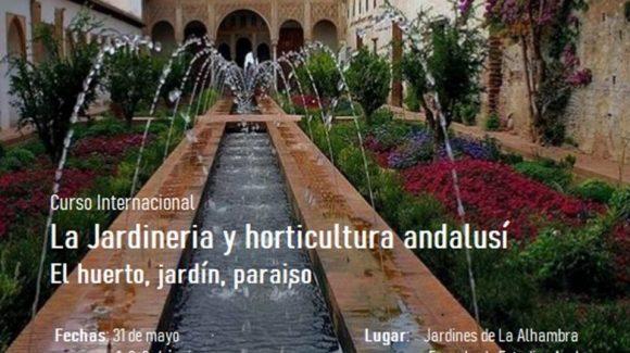 """Curso """"La jardinería y horticultura andalusí. El huerto, jardín, paraíso"""""""