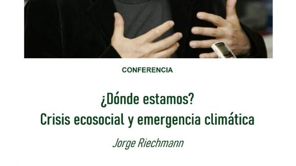 Conferencia: Jorge Riechmann. (Adeje 2021)